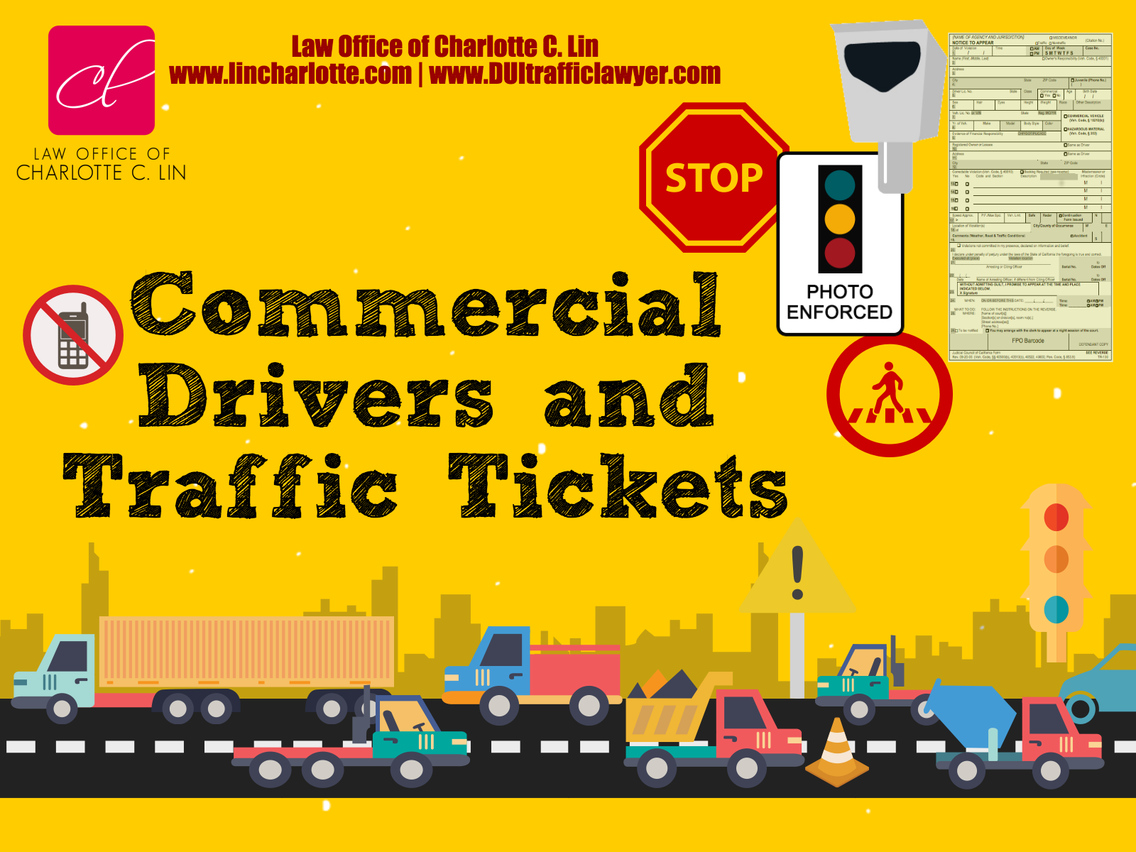 commercial driver and traffic ticket | Law Office of Charlotte C. Lin